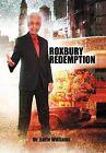 Roxbury Redemption by Dr Earle Williams (Hardback, 2012)