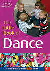The Little Book of Dance: Little Books with Big Ideas by Julie Quinn, Naomi Wager (Paperback, 2004)