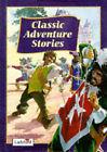 Classic Adventure Stories by Penguin Books Ltd (Hardback, 1996)