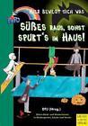 Süßes raus - sonst spukt's im Haus! von Tanja Finken (2012, Taschenbuch)