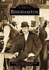 Binghamton by Foreword By Rick Marsi, Suzanne M Meredith, Ed Aswad (Paperback / softback, 2001)