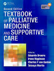 Textbook of Palliative Medicine and Supportive Care by Taylor & Francis Ltd (Mixed media product, 2014)