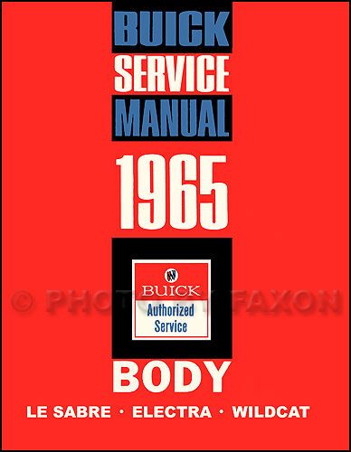1965 Buick Body Shop Manual 65 LeSabre Wildcat Electra Repair Service Book