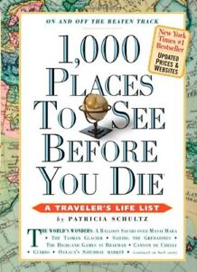 1,000 Places to See Before You Die (1,000... Before You Die Books)-Patricia Sch