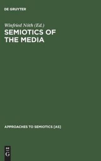 Semiotics Of The Media