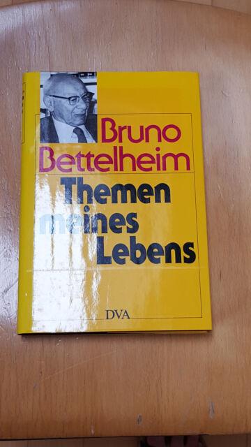 Bruno Bettelheim, Themen meines Lebens