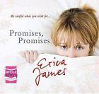 Promises, Promises by Erica James (CD-Audio, 2010)
