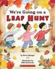 We're Going on a Leaf Hunt by Steve Metzger, Miki Sakamoto (Paperback, 2008)