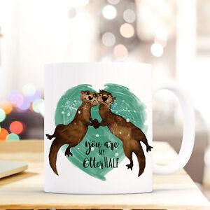 """Nett Tasse Becher Otter & Spruch """"you Are My Otter Half"""" Kaffeebecher Zitat Ts577 Neue Sorten Werden Nacheinander Vorgestellt Tassen"""