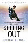 Selling Out: Bk. 2: Quantum Gravity by Justina Robson (Hardback, 2007)
