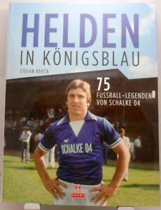 Helden-in-Koenigsblau-Buch-75-Fussball-Legenden-vom-FC-Schalke-04-Grossformat