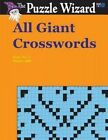 All Giant Crosswords No. 2 by The Puzzle Wizard (Paperback / softback, 2014)