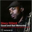 Stacy Dillard - Good and Bad Memories (2011)