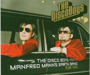 Disco-Boys-For-you-2005-feat-Manfred-Mann-039-s-Earth-Band-Maxi-CD