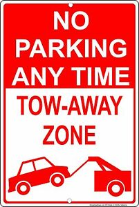 No-Parking-Any-Time-Tow-Away-Zone-8-034-x-12-034-Aluminum-Metal-Sign-Made-in-USA
