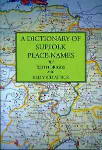 Keith-Briggs-and-Kelly-Kilpatrick-A-Dictionary-of-Suffolk-Place-Names
