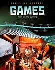 Games: From Dice to Gaming by Liz Miles (Hardback, 2010)
