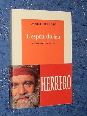 L'esprit Du Jeu Daniel Herrero