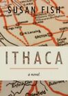 Ithaca by Susan Fish (Paperback / softback, 2014)