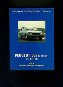 (110b) Votre Voiture / Epa/ Peugeot 305 (7 Et 8cv) Gl-gr-sr Nourrir Les Reins Soulager Le Rhumatisme