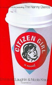 Citizen Girl von Emma McLaughlin | Buch | Zustand sehr gut