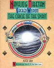 Navaho and Tibetan Sacred Wisdom: The Circle of the Spirit by Peter Gold (Paperback, 1992)