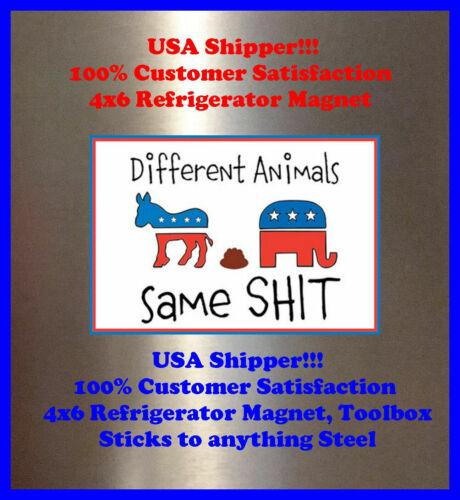 Different Same Sh$t Man Cave SIGN 4x6 magnet Fridge Toolbox American POLITICS