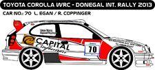 DECALS 1/43 TOYOTA COROLLA WRC  #70 - EGAN - RALLYE DONEGAL INTER 2013 - D43223