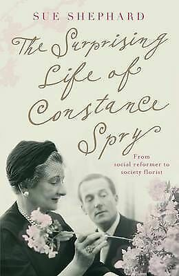 The Surprising Life of Constance Spry-ExLibrary
