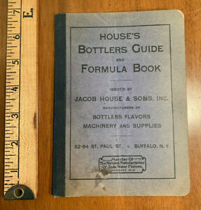 c1910 catalog HOUSE'S Bottlers Guide JACOB HOUSE & Sons Buffalo New York old