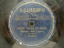 Majestic Male Quartet Pre-War Gospel Bluebird 6580 Jesus Holds My Hand Jericho