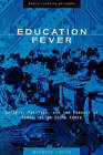 Education Fever: Society, Politics and the Pursuit of Schooling in South Korea by Michael J. Seth (Hardback, 2002)