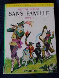Details Sur Sans Famille Tome 1 Par Hector Malot Livre Bibliotheque Verte Hachette