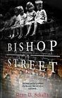 Bishop Street 9781495374715 by Rene D Schultz Paperback