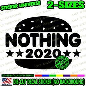 NOTHING BURGER 2020 Election Funny Meme Window Decal ...