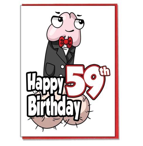 Amusant Willy 59th Carte d/'anniversaire-Mesdames ami BFF Femme Petite Amie Boyfriend