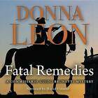 Fatal Remedies by Donna Leon (CD-Audio, 2012)