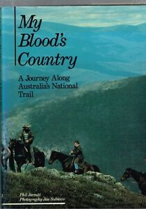 My-Blood-039-s-Country-A-Journey-along-Australia-039-s-National-Trail-Phil-Jarratt-HB