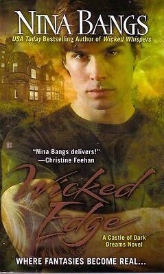 Nina Bangs  Wicked Edge    Castle of Dark Dreams    Paranormal Romance  Pbk NEW