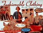 Fashionable Clothing from the Sears Catalogs: Late 1950s by Joy Shih (Paperback, 1998)