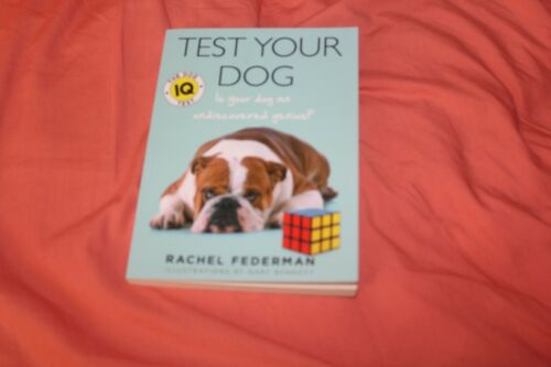 1 of 1 - Test Your Dog: Is Your Dog an Undiscovered Genius? by Rachel Federman (Paperback