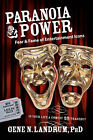 Paranoia & Power  : Fear & Fame of Entertainment Icons by Gene N Landrum (Hardback, 2007)