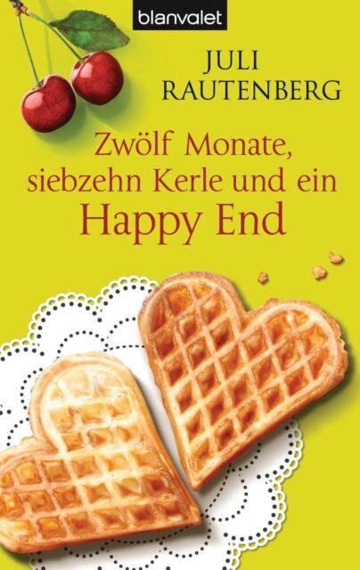 Zwölf Monate, siebzehn Kerle und ein Happy End von Juli Rautenberg (2013, Tasche