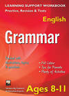 Grammar, Ages 8-11 (English): Home Learning, Support for the Curriculum by Flame Tree Publishing (Paperback, 2013)