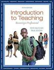 Introduction to Teaching with Video-Enhanced Pearson eText Access Card Package: Becoming a Professional by Don Kauchak, Paul Eggen (Mixed media product, 2013)