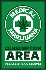 MEDICAL MARIJUANA POSTER - 24x36 CONSUMPTION AREA WEED SMOKING POT SIGN 241255