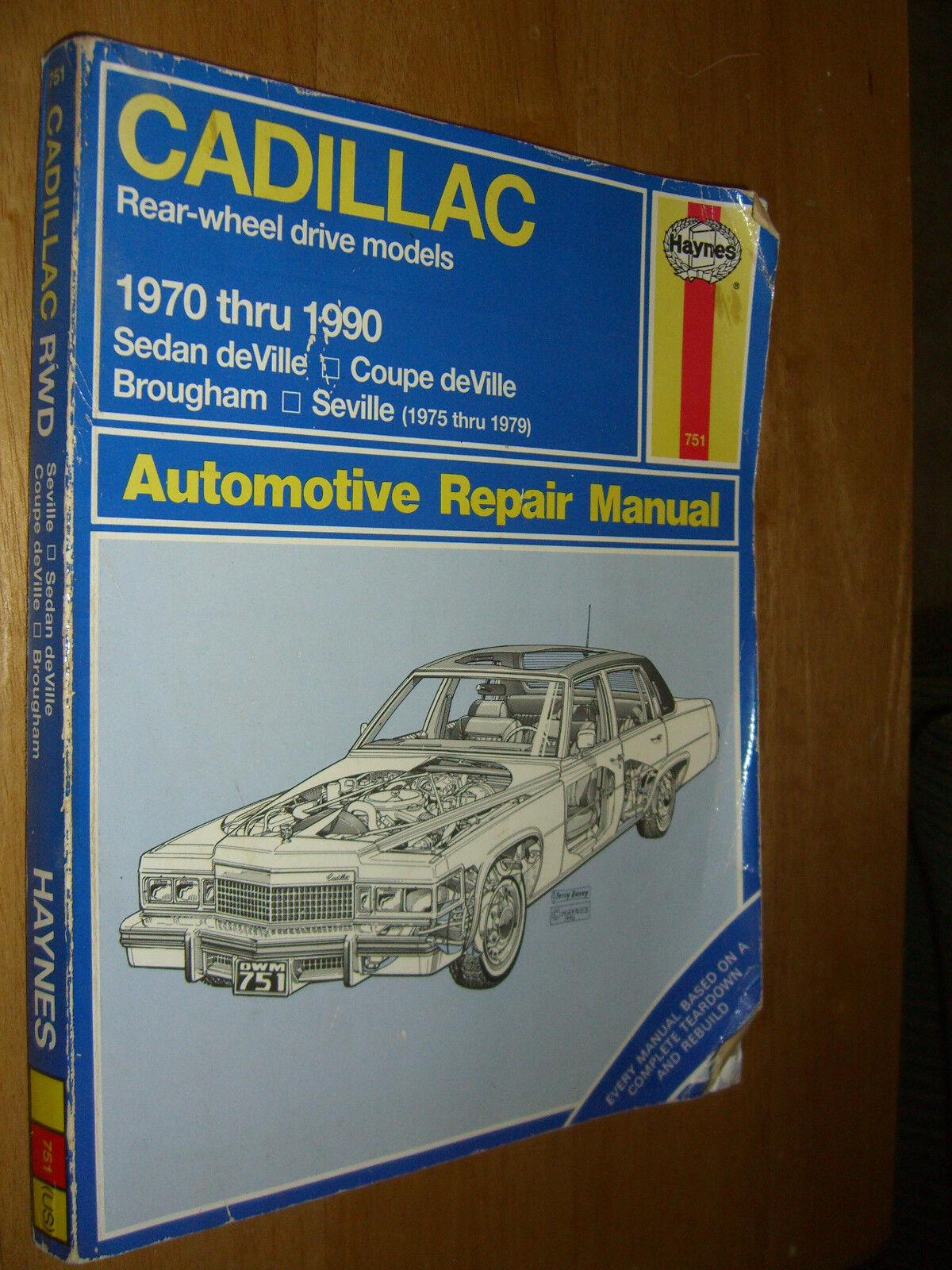 Haynes Cadillac Rear Wheel Drive Automotive Repair Manual, No. 751 : 1970-1990  by J. H. Haynes and Jon LaCourse (1991, Paperback)   eBay