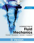 Introduction to Fluid Mechanics by Donald F. Young, Theodore H. Okiishi, Wade W. Huebsch, Bruce R. Munson (Paperback, 2011)