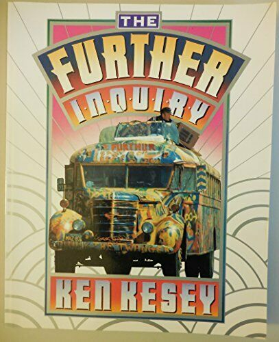 Ken Keseys Magic Bus and the tour of The Merry Pranksters