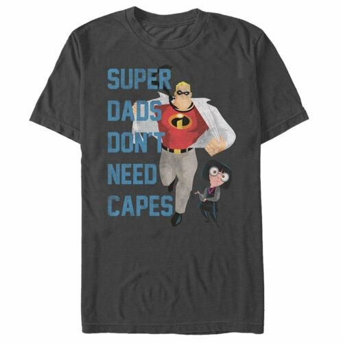 Disney The Incredibles Super Dads Don/'t Need Capes Charcoal Men/'s T-Shirt New